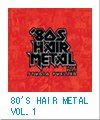 80'S HAIR METAL VOL.1/STUDIO FUELLED