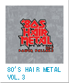 80'S HAIR METAL VOL.3/POWER BALLDS